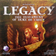 Legacy : Testament of Duke De Crecy